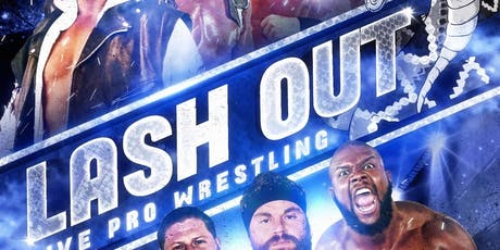LASH OUT presented by LIONS PRIDE SPORTS tickets