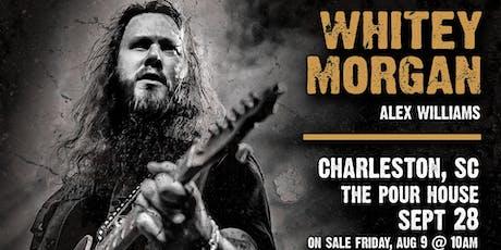Whitey Morgan w/ Alex Williams tickets