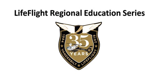 LifeFlight Regional Education Series - Manchester