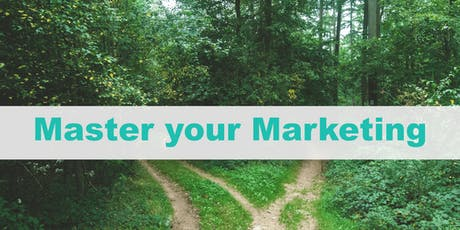Master your Marketing (2 day event Thu 3rd plus Thu 17th October) tickets