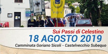 Sui Passi di Celestino - da Goriano Sicoli a Castelvecchio Subequo  biglietti