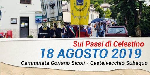 Sui Passi di Celestino - da Goriano Sicoli a Castelvecchio Subequo