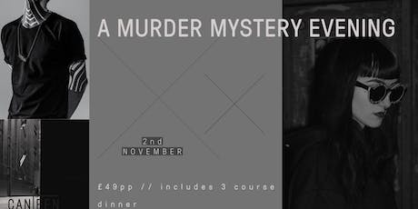 A Murder Mystery Evening With A 3 Course Dinner  tickets