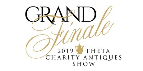 2019 Theta Charity Antiques Show tickets