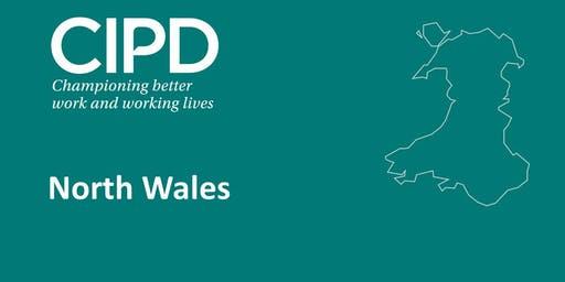 CIPD Mid and North Wales - The New Profession Map (Wrexham)