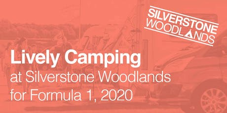 Lively Camping at Silverstone Woodlands, Formula 1 tickets