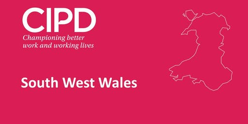 CIPD South West Wales - The New Profession Map (Haverfordwest)