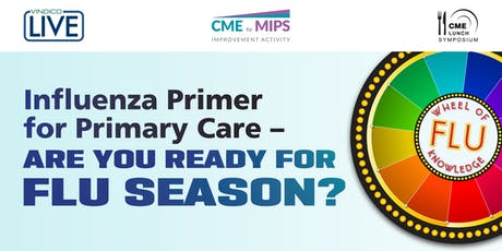 Influenza Primer for Primary Care – Are You Ready for Flu Season? tickets