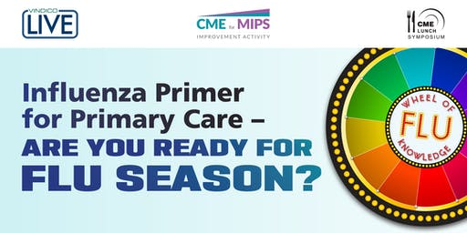 Influenza Primer for Primary Care – Are You Ready for Flu Season?