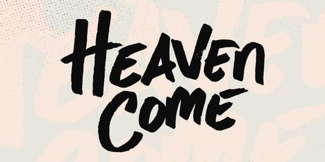 Heaven Come - A Night of Worship tickets