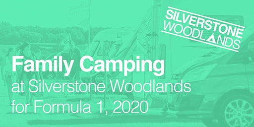 Family Camping at Silverstone Woodlands, Formula 1
