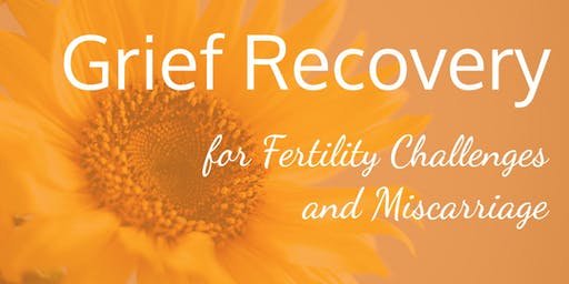 Free Information Session: Grief Recovery for Fertility
