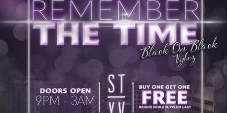 Remember The Time: Black on Black Vybez tickets