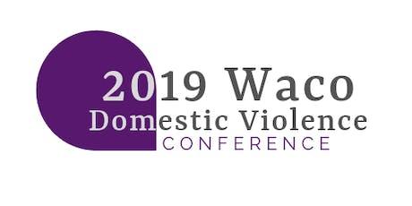 2019 Waco Domestic Violence Conference tickets