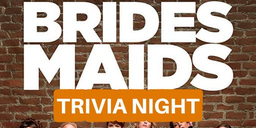 Bridesmaids Trivia Night