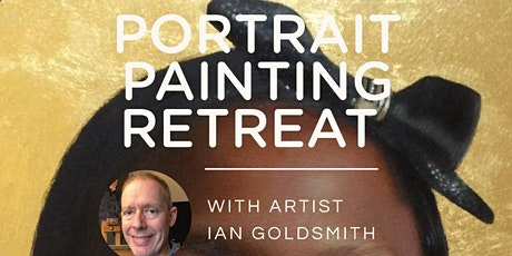 PORTRAIT PAINTING RETREAT - APRIL 2020 - with Ian Goldsmith tickets