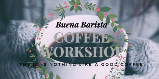 Barista Workshop and Introduction to Latte Art