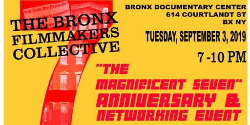 The Bronx Filmmakers Collective - 7th Anniversary & Networking Event