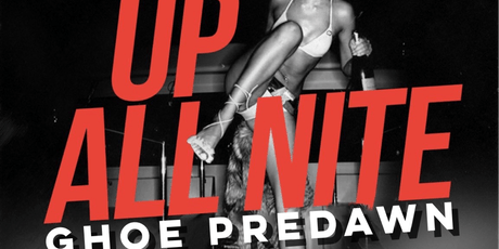 UP ALL NITE- 9th Annual GHOE PREDAWN tickets