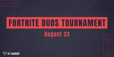 Fortnite Duos - 8/23