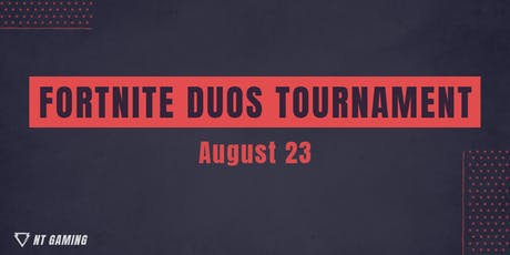Fortnite Duos - 8/23 tickets