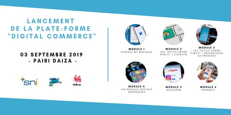 "Lancement  de la plate-forme ""e-learning"" Digital Commerce tickets"