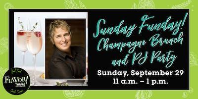Sunday Funday! Champagne Brunch & PJ Party