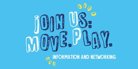 Join Us: Move. Play Information and Networking session tickets