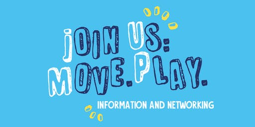 Join Us: Move. Play Information and Networking session