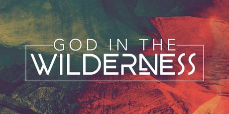 God In The Wilderness - Tuesday Class tickets