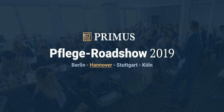 PRIMUS Pflege Roadshow 2019 – Hannover Tickets