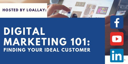 Digital Marketing 101: Finding Your Ideal Customer