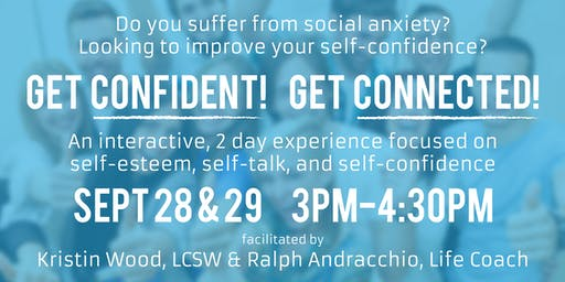 Get Confident! Get Connected! Overcoming Social Anxiety