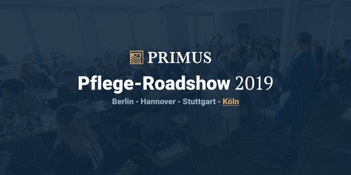 PRIMUS Pflege Roadshow 2019 – Köln