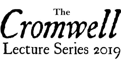 The Cromwell Lecture Series 2019