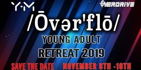 YM Overdrive Young Adult Retreat tickets