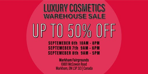 Special Invitation Warehouse Sale - CANADA - SEPTEMBER 6-8, 2019