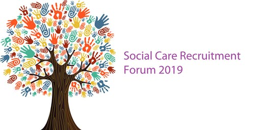 Social Care Recruitment Forum