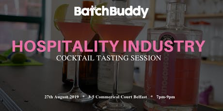 Hospitality Industry Cocktail Tasting Session tickets