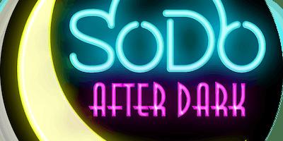 SoDo After Dark