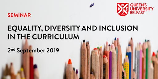 QUB Equality, Diversity and Inclusion in the Curriculum