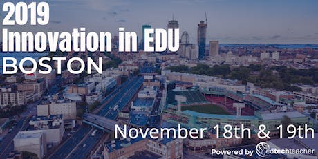 Innovation in Education Conference - Boston 2019 tickets