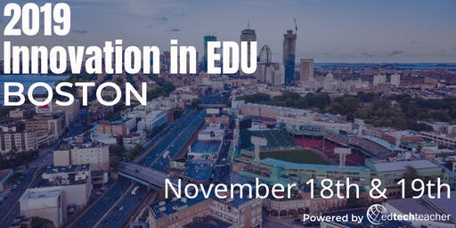 Innovation in Education Conference - Boston 2019
