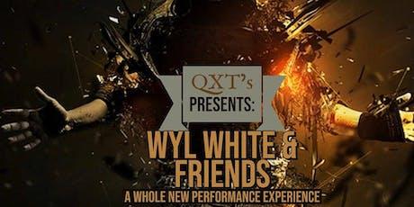QXT's Open Mic Presents: Wyl White & Friends  tickets