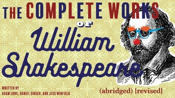 """The Complete Works of William Shakespeare (abridged)[revised]"""
