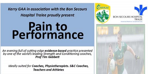 Kerry GAA & Bon Secours Hospital - Pain to Performance Workshop 2019