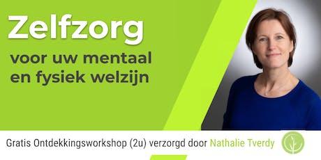Workshop Zelfzorg voor uw mentaal en fysiek welzijn tickets