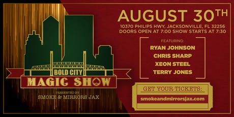 The Bold City Magic Show / Hosted by Main Event tickets