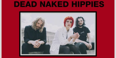 Dead Naked Hippies - Leeds tickets
