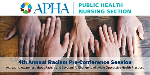 Fourth Annual Racism Pre-Conference Session